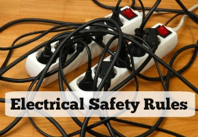 Ways to Be Safe Around Electricity: Electrical Safety Rules to Remember