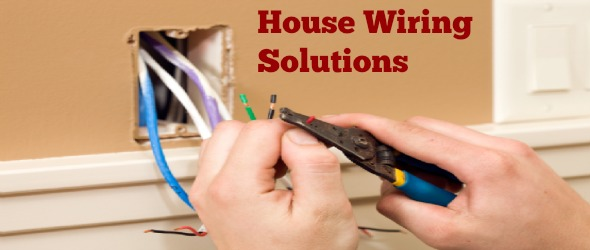 House Wiring Solutions To Help You Avoid Regular ProblemsElectrician Murrieta