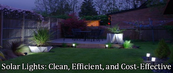 Solar Lights Clean Efficient And Cost Effective